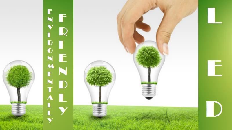 Τα LED είναι ανακυκλώσιμα και η χρήση τους είναι φιλική προς περιβάλλον
